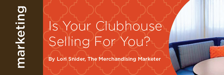 Is your clubhouse selling for you