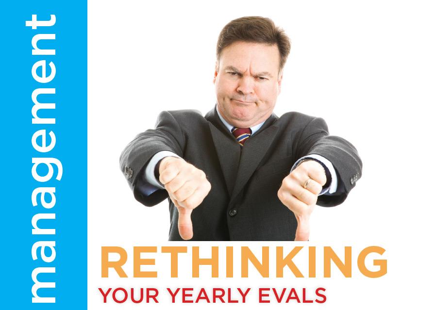 Rethinking Your Yearly Evals